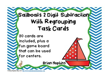 Sailboats 2 Digit Subtraction Regrouping Task Cards