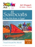 Sailboats on the Nile River in Egypt: Art Lesson for Grades 1-3