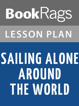 Sailing Alone Around the World Lesson Plans