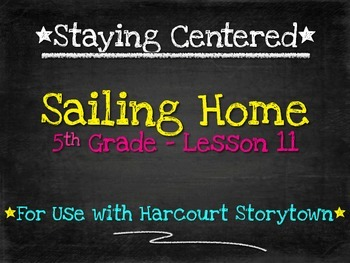Sailing Home  5th Grade - Harcourt Storytown Lesson 11