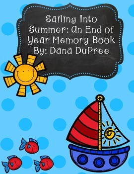 Sailing Into Summer: An End of Year Memory Book