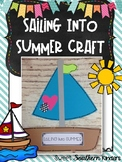 Sailing Into Summer Craft: Summer Crafts: End of the Year Crafts