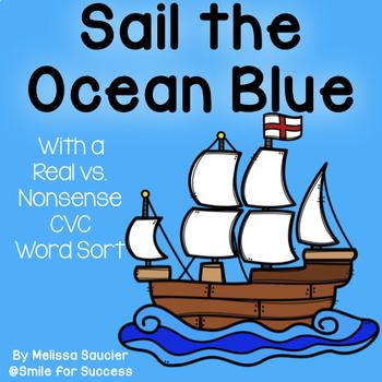 Sailing The Ocean Blue { CVC Word Sort}