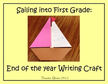 Sailing into First Grade: An end of the year sailboat craft