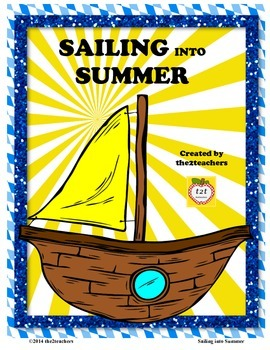End of the Year  - Sailing into Summer Themed Unit