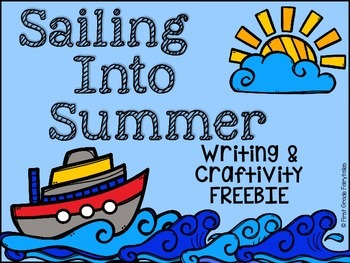 Sailing into Summer Writing & Craftivity FREEBIE