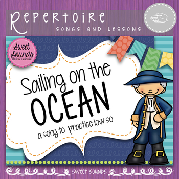 Sailing on the Ocean {Low So Practice Pack}