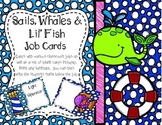 Sails, Whales, and Lil' Fish Job's Chart