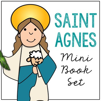Saint Agnes Biography Mini Book in 3 Formats, Catholic Resources