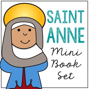 Saint Anne Biography Mini Book in 3 Formats, Catholic Resources