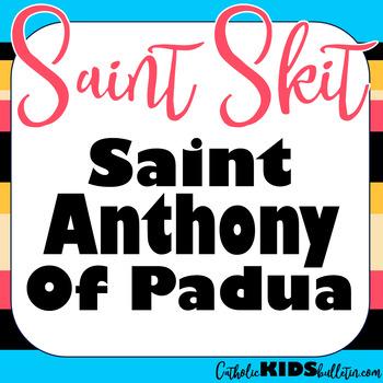 Saint Anthony of Padua: Reader's Theater Skit