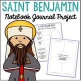 Saint Benjamin Notebook Journal Project, Christian Resources, Catholic Schools