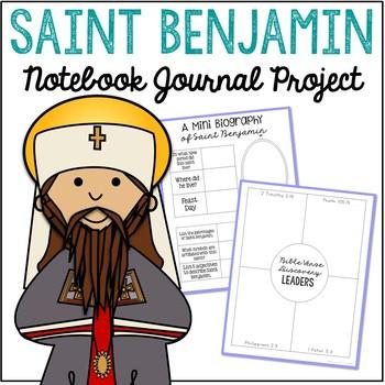 Saint Benjamin Notebook Journal Project, Christian Resources, Catholic Schools