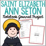 Saint Elizabeth Ann Seton Notebook Journal Project, Catholic Resources