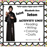 Saint Elizabeth Ann Seton - Reading, Writing, & Crafts Unit - DISTANCE LEARNING