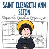 Saint Elizabeth Ann Seton Research Graphic Organizer | Biography Project