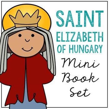 Saint Elizabeth of Hungary l Mini Book in 3 Formats, Catholic Resource