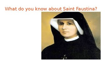 Saint Faustina/ Divine Mercy Feast Day