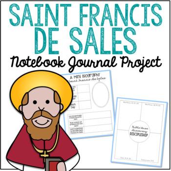 Saint Francis De Sales Notebook Journal Project, Catholic Schools