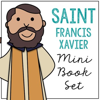 Saint Francis Xavier Biography Mini Book in 3 Formats, Catholic Resource
