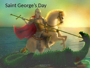 Saint George's Day - Power Point history holiday facts April 23 rinformation