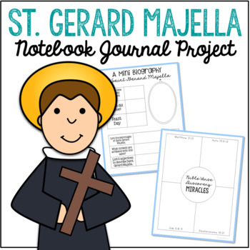 Saint Gerard Majella Notebook Journal Project, Catholic Resources
