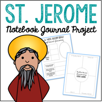 Saint Jerome Notebook Journal Project, Catholic Resources