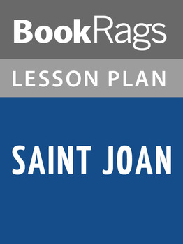 Saint Joan Lesson Plans