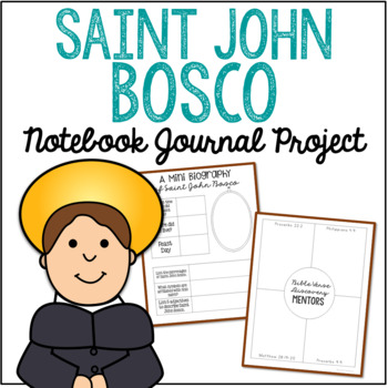 Saint John Bosco Notebook Journal Project, Catholic Schools, Christian Resources