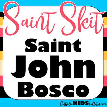 Saint John Bosco: Readers Theater Skit