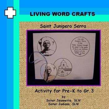 Saint Junipero Serra 3D Activity for Pre-K to Gr.3
