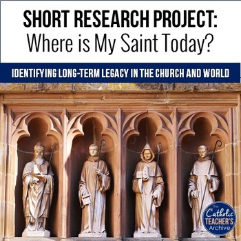 Saint Legacy Research Assignment: Where is my Saint Today?