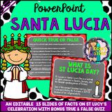 Saint Lucy's PowerPoint Editable (All About Santa Lucia Da