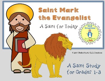 Saint Mark the Evangelist, Short Saint Study