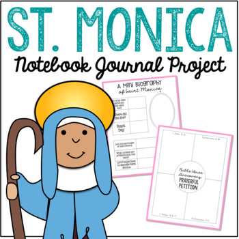 Saint Monica Notebook Journal Project, Catholic Resources | TpT