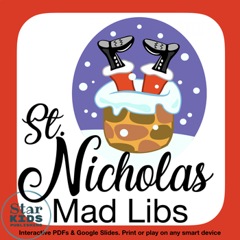 Saint Nicholas Mad Libs Collection * Google Slides, Interactive PDFs, Printables