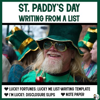 Saint Paddy's Day: Writing from a List