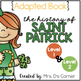 Saint Patrick's Day Adapted Book {Level 1 and Level 2} St. Patrick's History