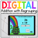 Saint Patrick's Day Addition with Regrouping Digital Activ