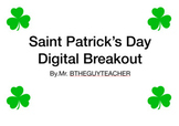 Saint Patrick's Day Breakout (4th Grade Math)- Digital Version Included!