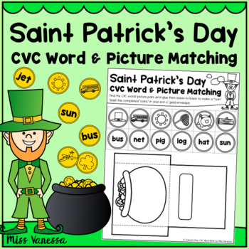 Saint Patrick's Day CVC Worksheets, Matching CVC Words And Pictures