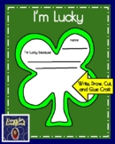 Saint Patrick's Day Craft and Writing for Kindergarten: I'm Lucky