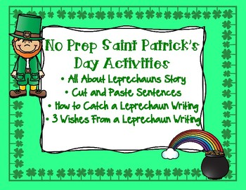 Saint Patrick's Day Cut and Paste Sentences, Catch a Leprechaun, Three Wishes
