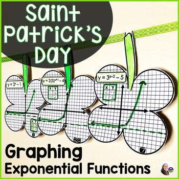 Saint Patrick's Day Algebra Graphing Exponential Functions Shamrock Math Pennant