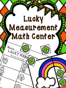 Saint Patrick's Day Math Center-- Nonstandard Measurement
