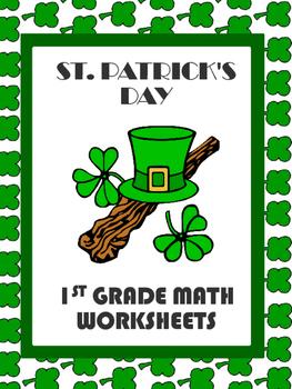 Saint Patrick's Day Math Worksheets (CCSS: 1.OA.1   1.OA.2 1.OA.7   1.NBT.3 )