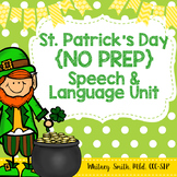 Saint Patrick's Day No Prep Speech & Language Unit