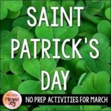 Saint Patrick's Day NO PREP Activities