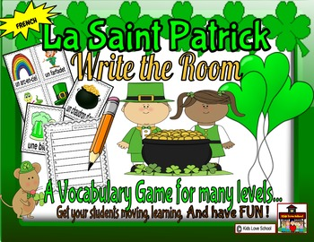 Saint-Patrick's Day-Write the Room FRENCH Version !-French
