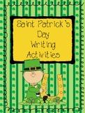 Saint Patrick's Day Writing Activities